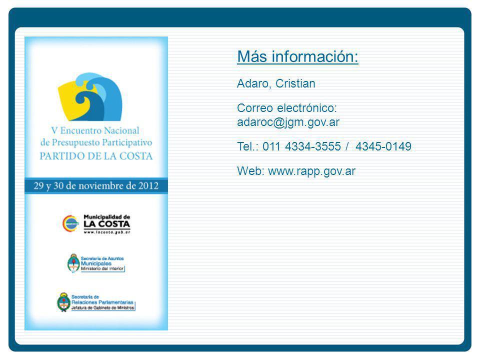 Más información: Adaro, Cristian Correo electrónico: adaroc@jgm.gov.ar Tel.: 011 4334-3555 / 4345-0149 Web: www.rapp.gov.ar