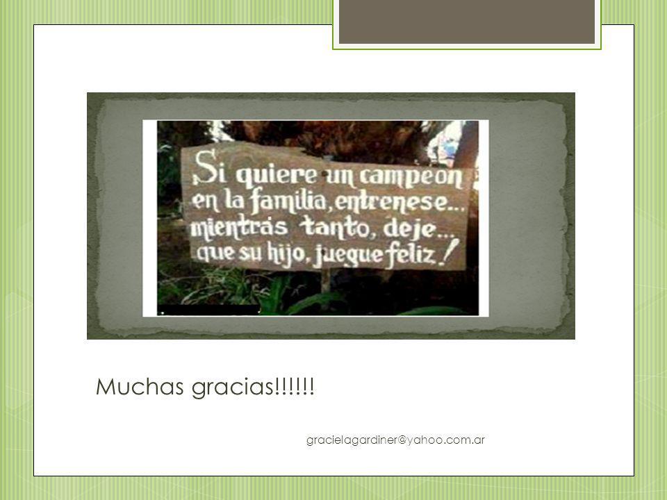 Muchas gracias!!!!!! gracielagardiner@yahoo.com.ar