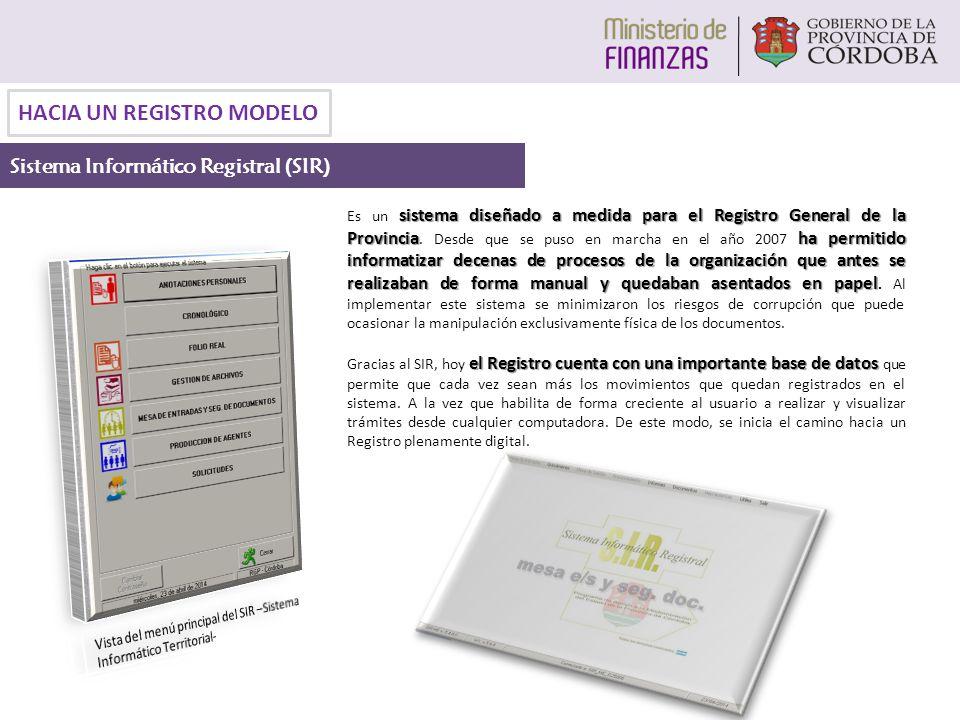 sistema diseñado a medida para el Registro General de la Provinciaha permitido informatizar decenas de procesos de la organización que antes se realiz