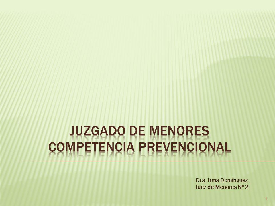 Dra. Irma Domínguez Juez de Menores Nº 2 1