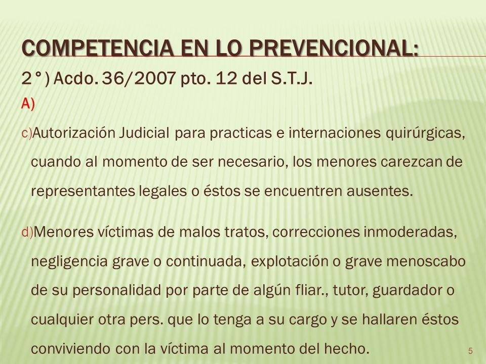 COMPETENCIA EN LO PREVENCIONAL: 2°) Acdo.36/2007 pto.