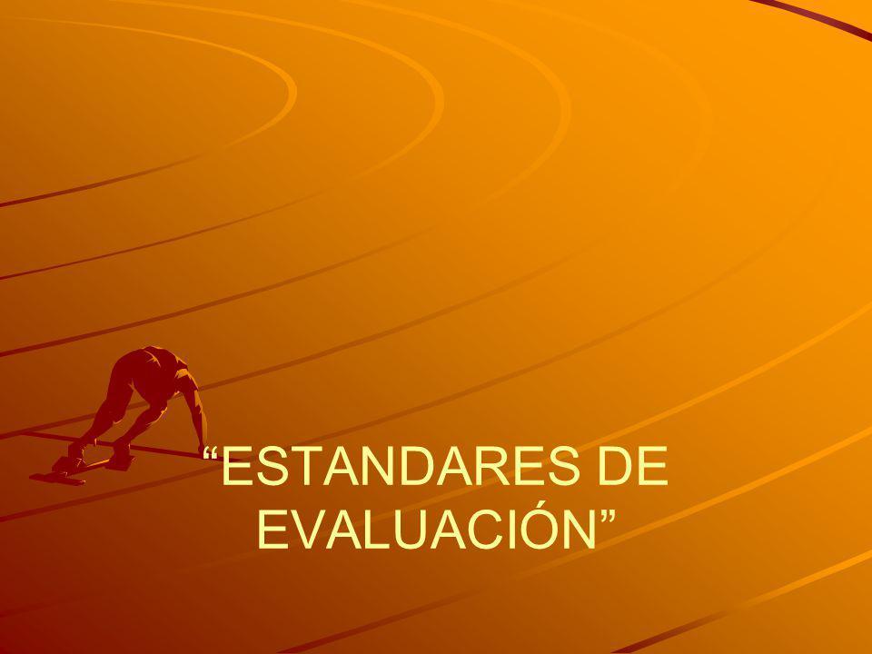 ESTANDARES DE EVALUACIÓN