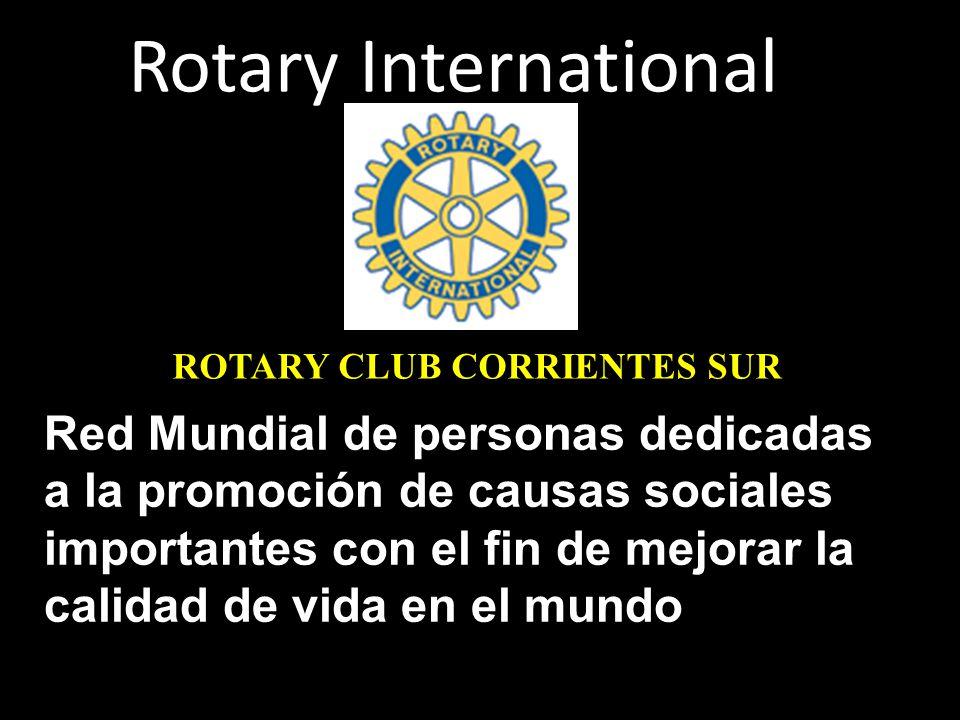 Rotary International Red Mundial de personas dedicadas a la promoción de causas sociales importantes con el fin de mejorar la calidad de vida en el mu