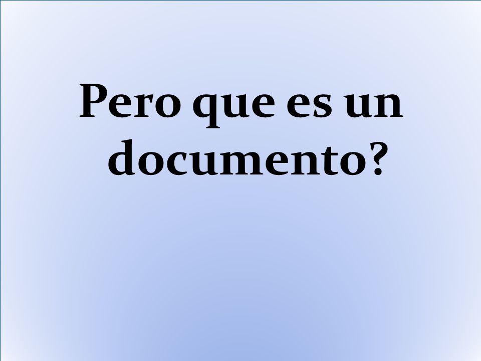 Pero que es un documento?