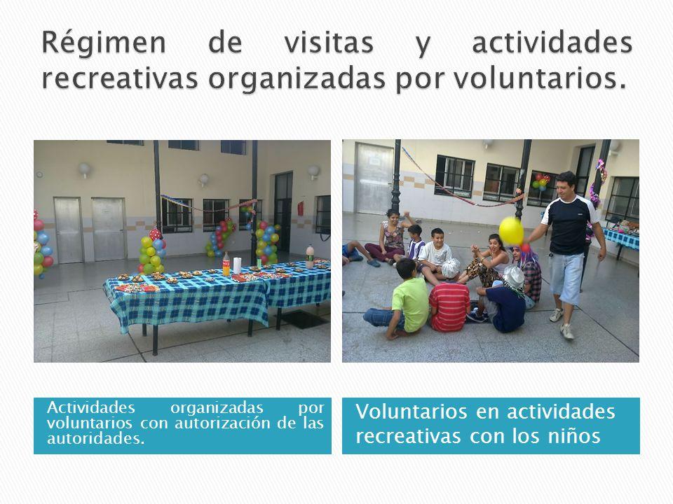 Actividades organizadas por voluntarios con autorización de las autoridades.