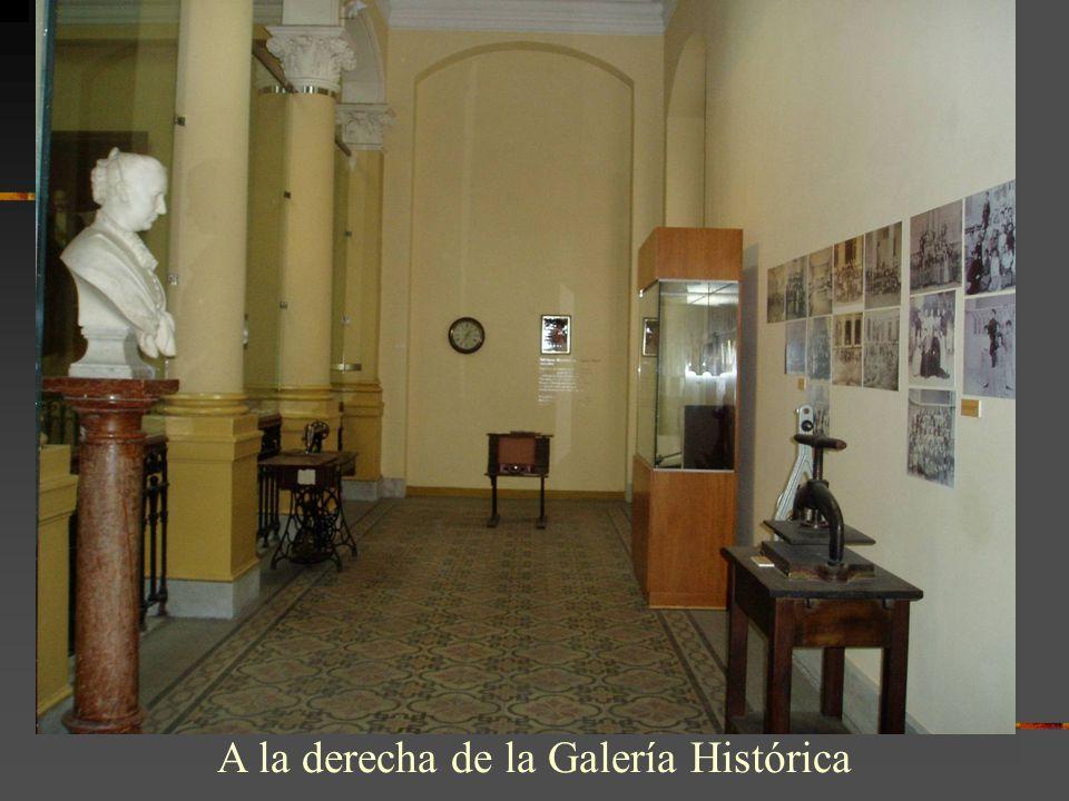 A la derecha de la Galería Histórica