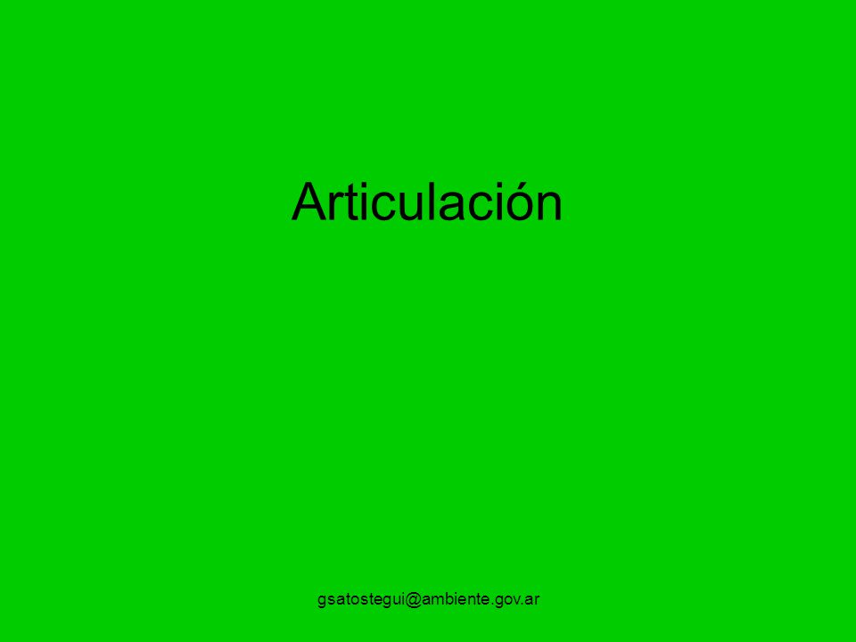 gsatostegui@ambiente.gov.ar Articulación