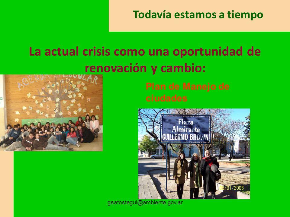 gsatostegui@ambiente.gov.ar De la escuela a la ciudad