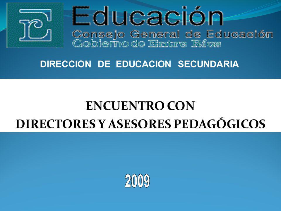 DIRECCION DE EDUCACION SECUNDARIA ENCUENTRO CON DIRECTORES Y ASESORES PEDAGÓGICOS