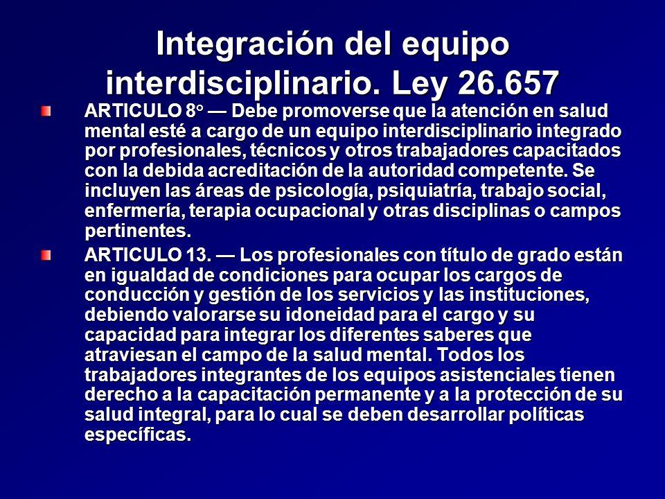 Integración del equipo interdisciplinario.