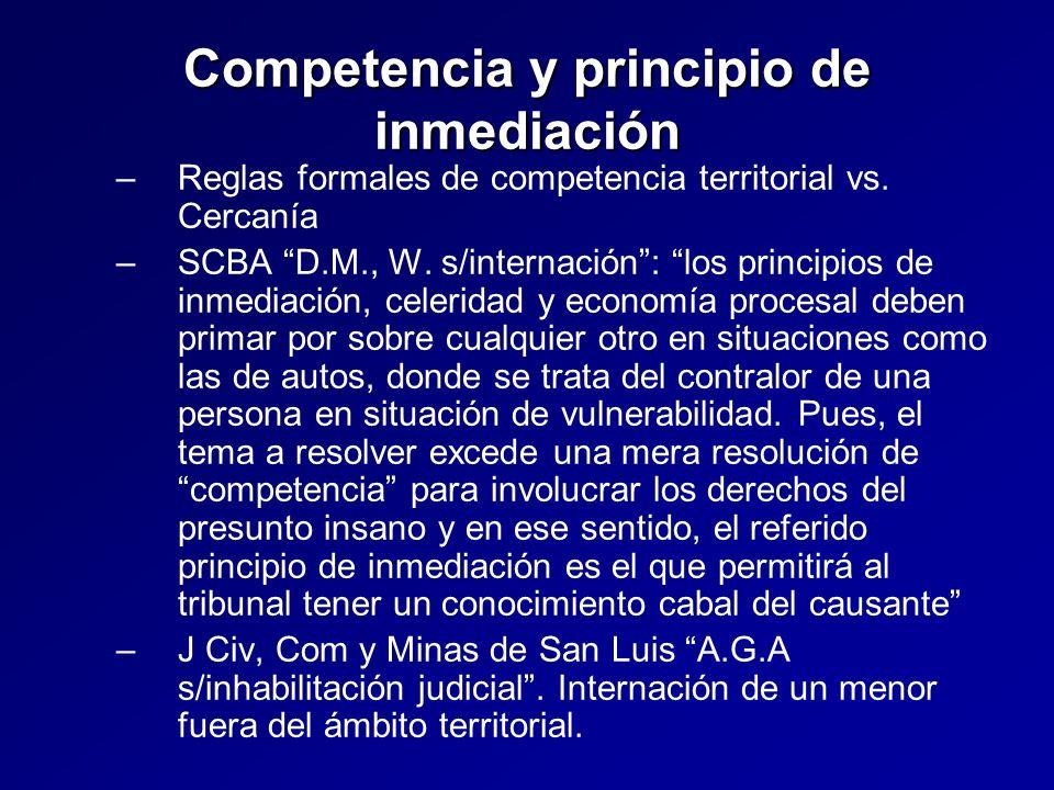 Competencia y principio de inmediación – –Reglas formales de competencia territorial vs.
