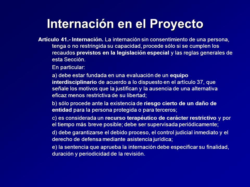 Internación en el Proyecto Artículo 41.- Internación.