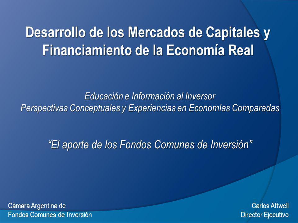 Desarrollo de los Mercados de Capitales y Financiamiento de la Economía Real Educación e Información al Inversor Perspectivas Conceptuales y Experienc