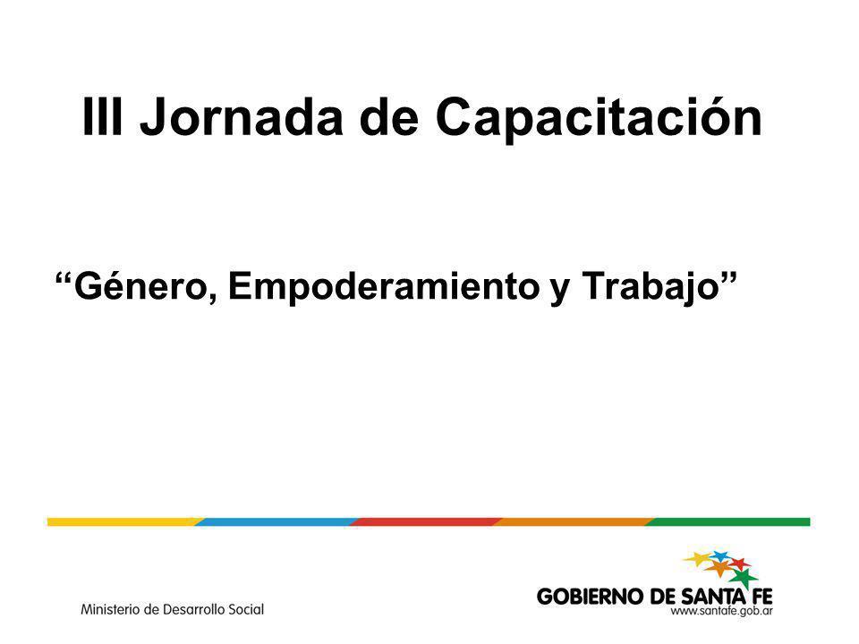 III Jornada de Capacitación Género, Empoderamiento y Trabajo