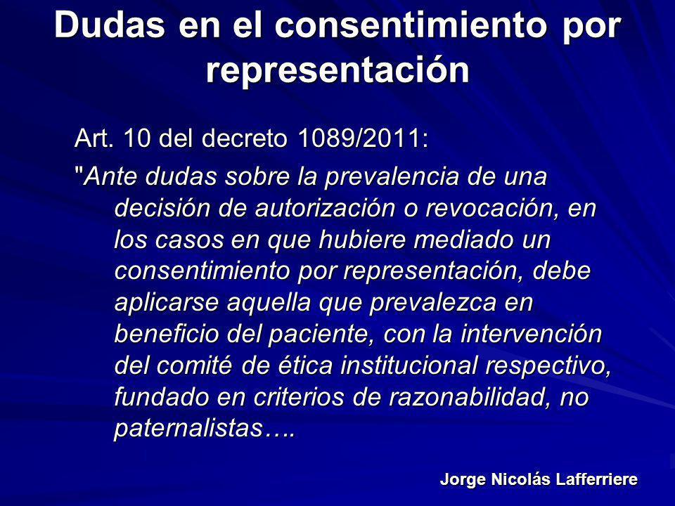 Jorge Nicolás Lafferriere Dudas en el consentimiento por representación Art. 10 del decreto 1089/2011: