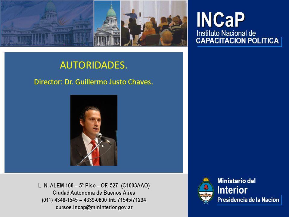 Ministerio del Interior Presidencia de la NaciónINCaP Instituto Nacional de CAPACITACION POLITICA L.