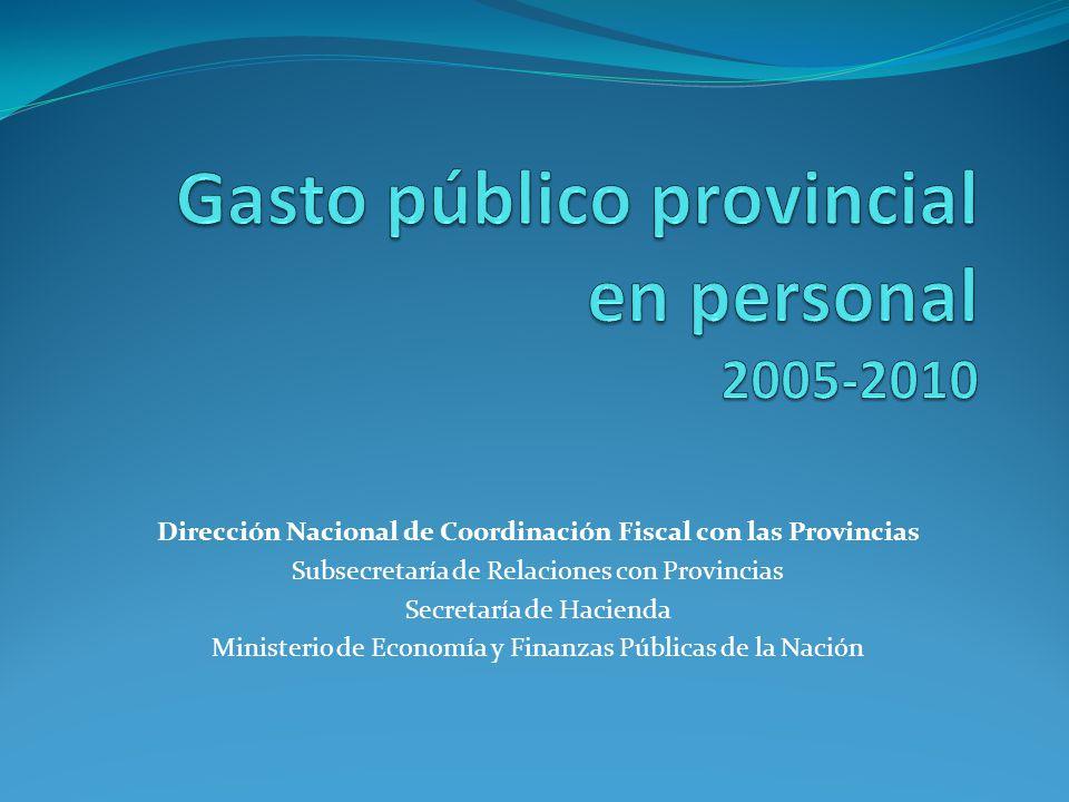 Dirección Nacional de Coordinación Fiscal con las Provincias Subsecretaría de Relaciones con Provincias Secretaría de Hacienda Ministerio de Economía