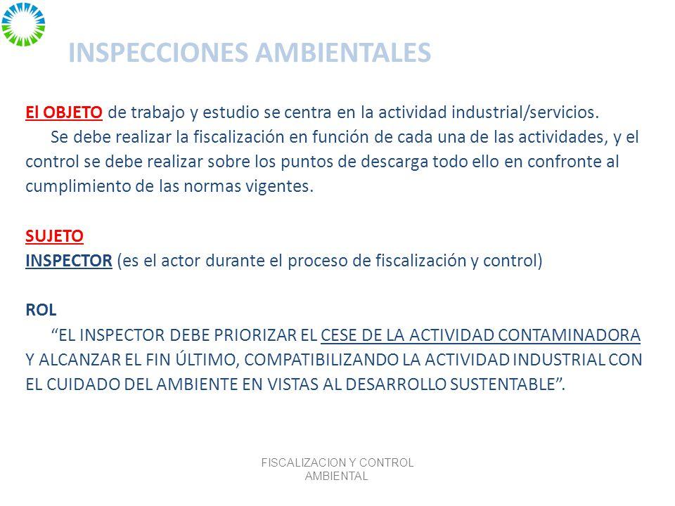 INSPECCIONES AMBIENTALES El OBJETO de trabajo y estudio se centra en la actividad industrial/servicios.