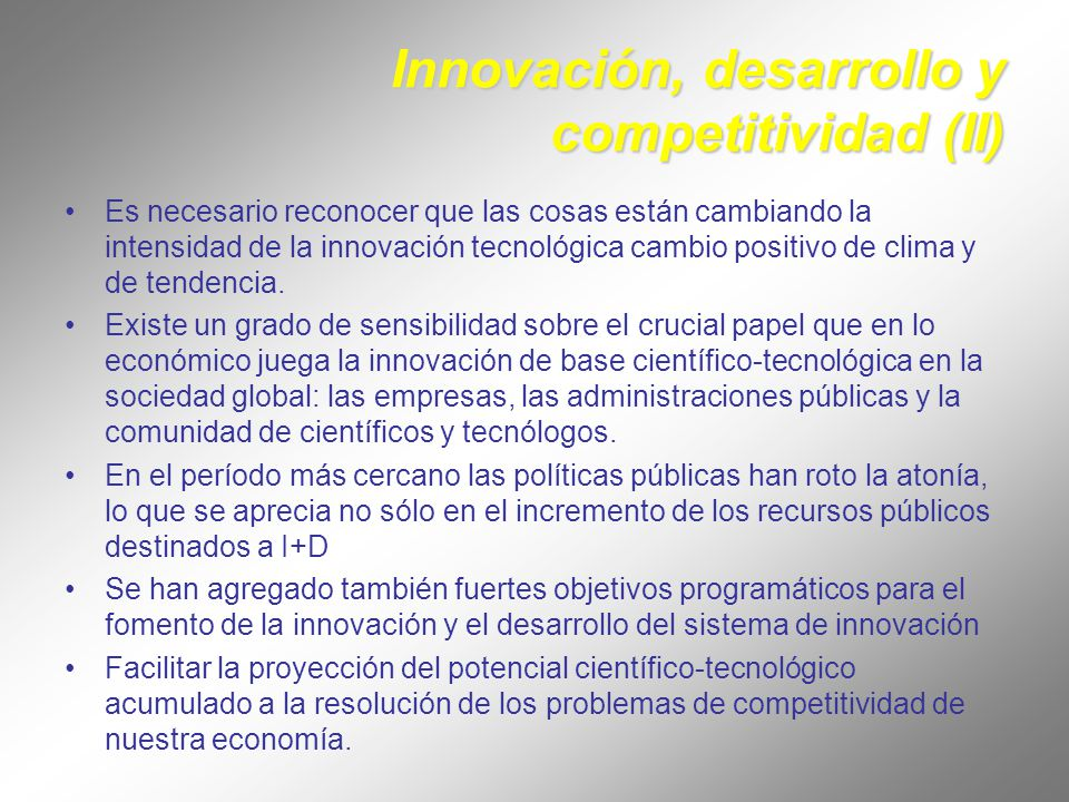 Innovación y competitividad en la empresa: La práctica de las empresas valida que la innovación depende de muchos factores, y que es un proceso sistémico y no compartimentado.