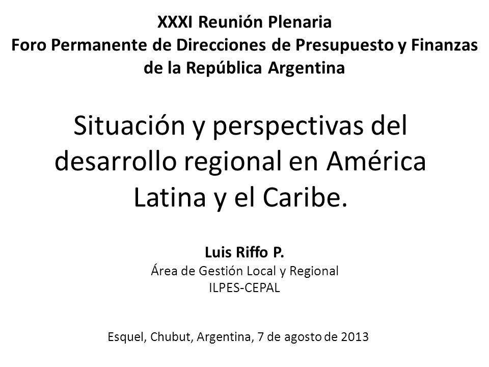 Situación y perspectivas del desarrollo regional en América Latina y el Caribe.