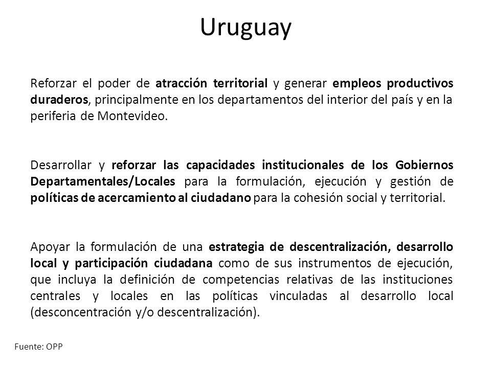 Uruguay Reforzar el poder de atracción territorial y generar empleos productivos duraderos, principalmente en los departamentos del interior del país y en la periferia de Montevideo.