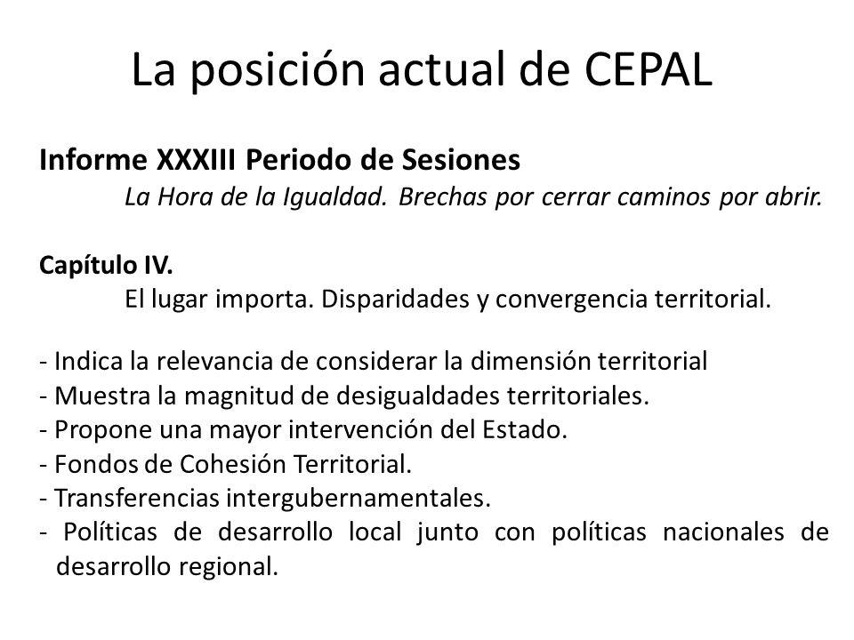 La posición actual de CEPAL Informe XXXIII Periodo de Sesiones La Hora de la Igualdad.