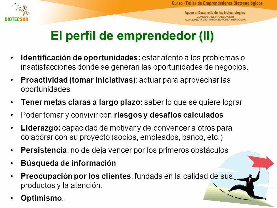El perfil de emprendedor (II) Identificación de oportunidades: estar atento a los problemas o insatisfacciones donde se generan las oportunidades de n