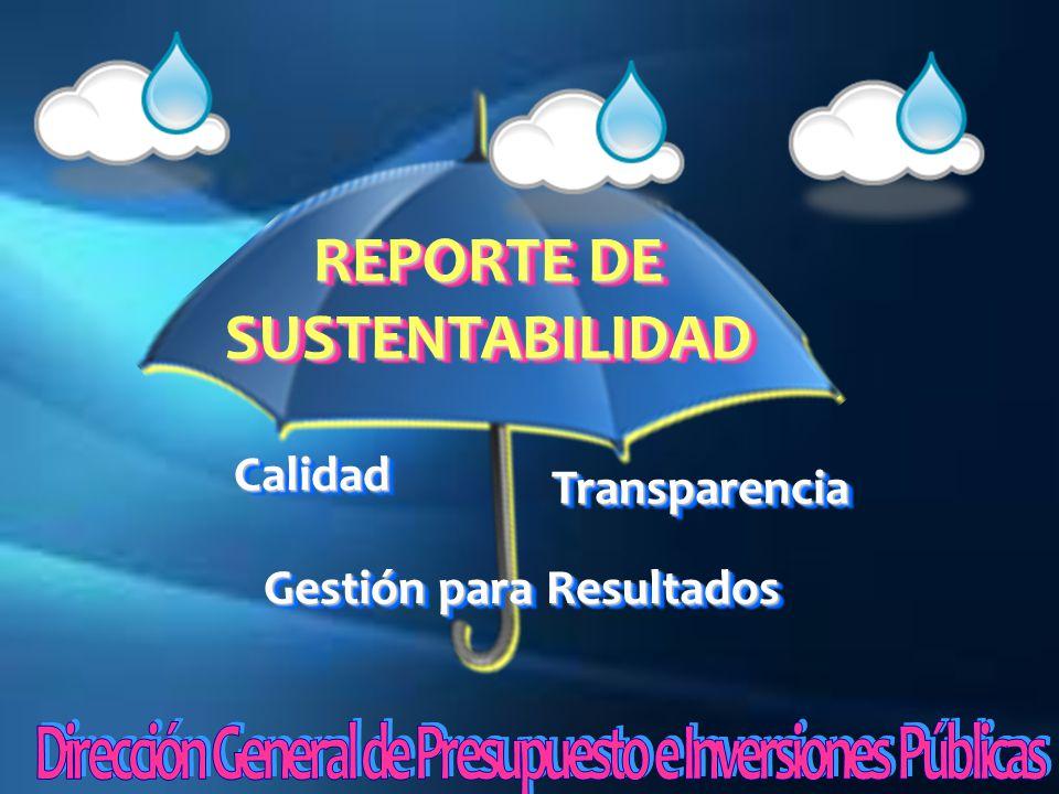 CalidadCalidad TransparenciaTransparencia Gestión para Resultados REPORTE DE SUSTENTABILIDAD