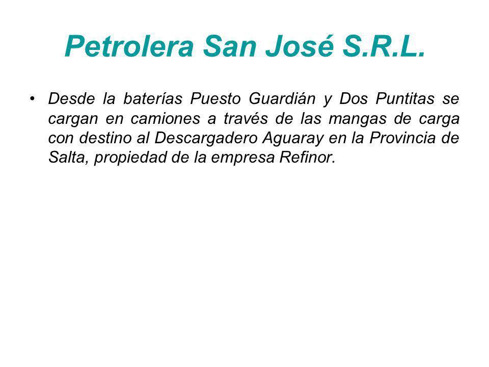 Petrolera San José S.R.L. Desde la baterías Puesto Guardián y Dos Puntitas se cargan en camiones a través de las mangas de carga con destino al Descar