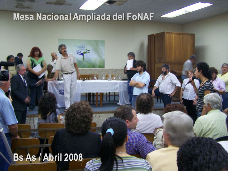 Mesa Nacional Ampliada del FoNAF Bs As / Abril 2008