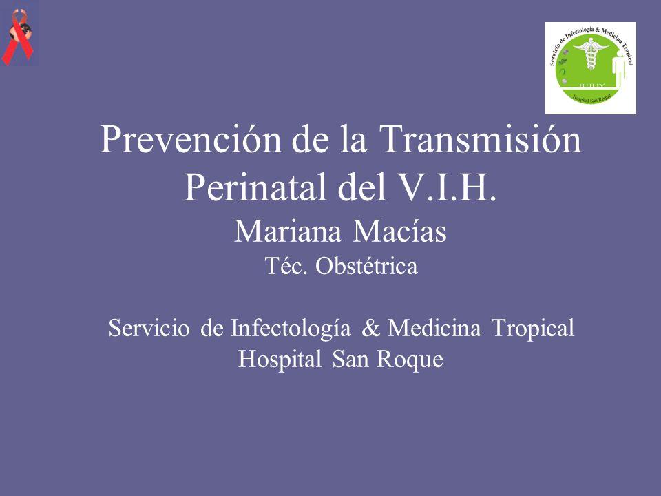 Recomendaciones para el RN hijo de madre HIV (+) Atención de parto y RN con medidas de bioseguridad habituales.