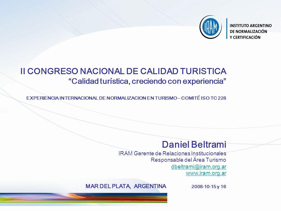 Es una asociación civil sin fines de lucro Desde 1935 Es una ONG de utilidad pública IRAM Instituto Argentino de Normalización y Certificación www.iram.org.ar