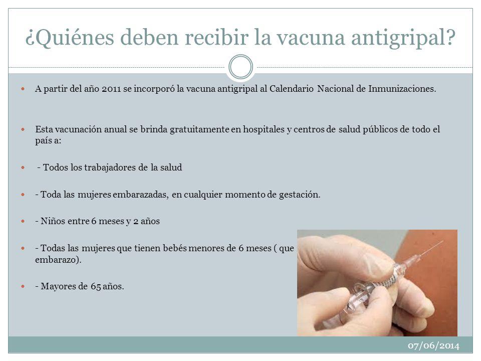 ¿Quiénes deben recibir la vacuna antigripal.