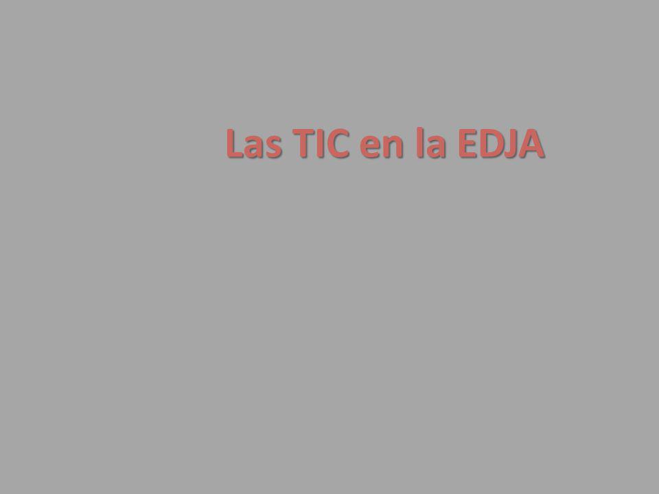 Las TIC en la EDJA