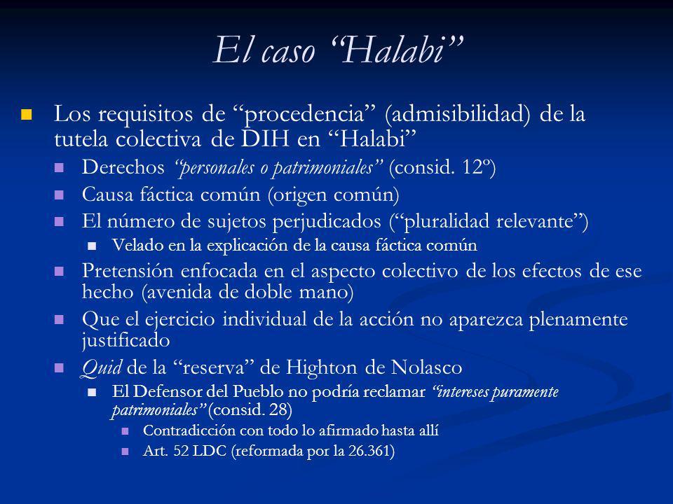 El caso Halabi Los requisitos de procedencia (admisibilidad) de la tutela colectiva de DIH en Halabi Derechos personales o patrimoniales (consid. 12º)