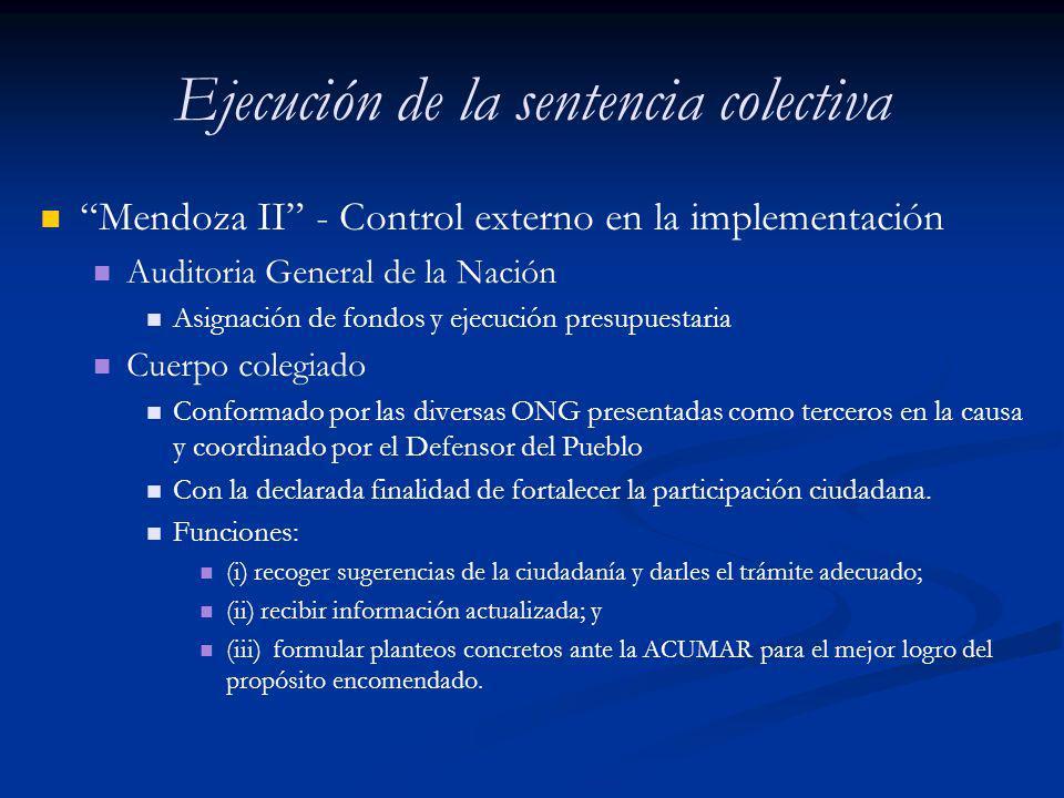 Ejecución de la sentencia colectiva Mendoza II - Control externo en la implementación Auditoria General de la Nación Asignación de fondos y ejecución