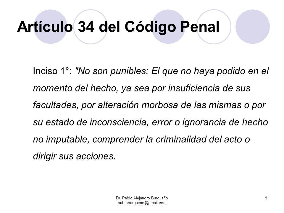 Artículo 34 del Código Penal Inciso 1°: