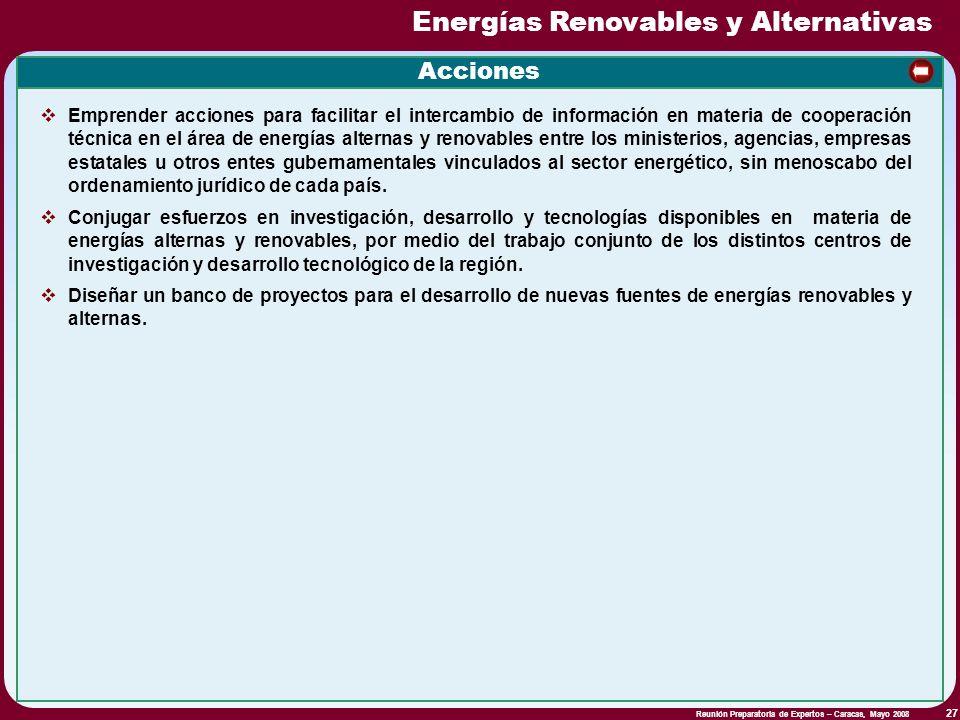 Reunión Preparatoria de Expertos – Caracas, Mayo 2008 27 Acciones Emprender acciones para facilitar el intercambio de información en materia de cooper