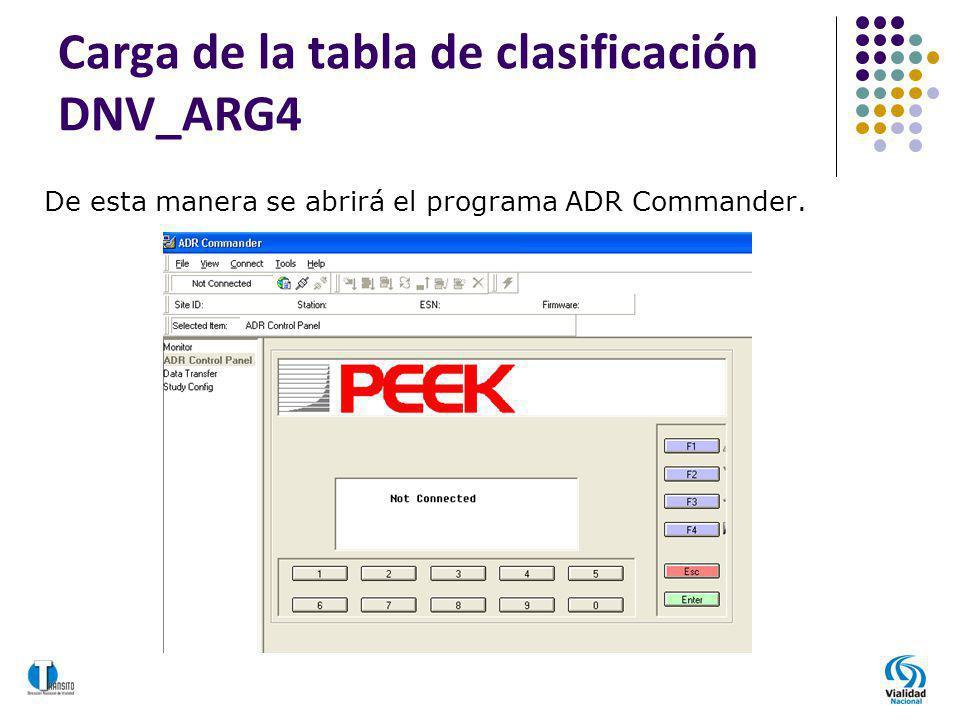 Carga de la tabla de clasificación DNV_ARG4 De esta manera se abrirá el programa ADR Commander.