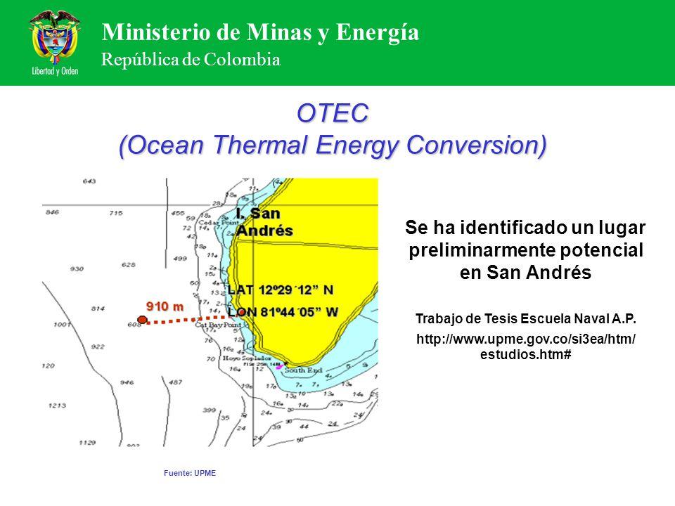Ministerio de Minas y Energía República de Colombia Se ha identificado un lugar preliminarmente potencial en San Andrés Trabajo de Tesis Escuela Naval