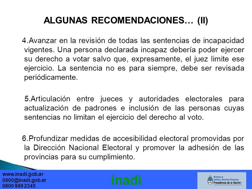 ALGUNAS RECOMENDACIONES… (II) 4.Avanzar en la revisión de todas las sentencias de incapacidad vigentes.