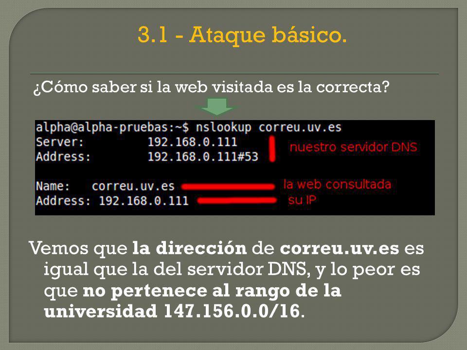 3.1 - Ataque básico.¿Cómo saber si la web visitada es la correcta.