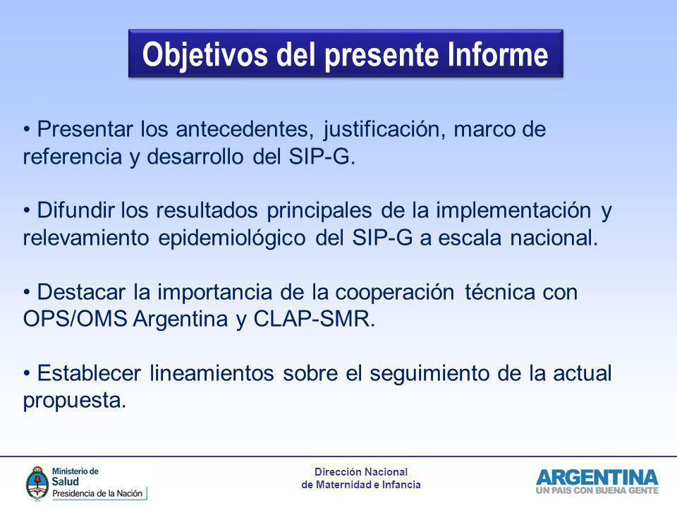 Objetivos del presente Informe Presentar los antecedentes, justificación, marco de referencia y desarrollo del SIP-G. Difundir los resultados principa