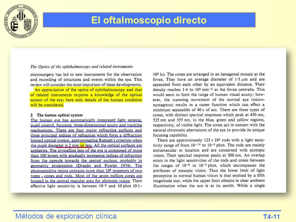 T4-11 Métodos de exploración clínica El oftalmoscopio directo