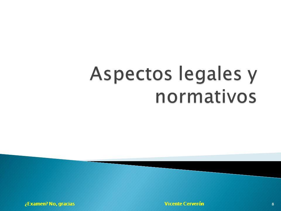 ¿Examen No, gracias Vicente Cerverón 8