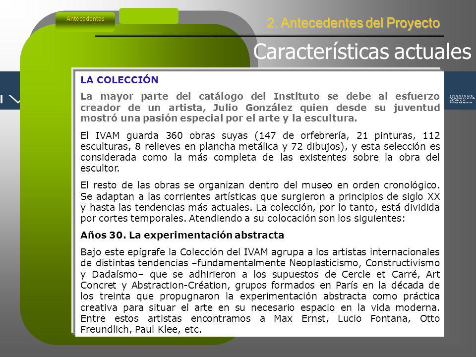 2. Antecedentes del Proyecto Antecedentes IVAM.