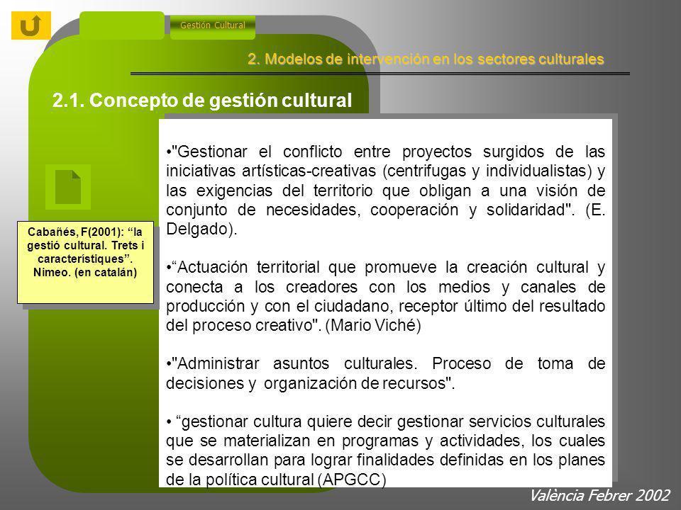 Marco metodoógico Rasgos de las políticas culturales desde los años 80 Políticas culturales de la complejidad Nuevas relaciones entre economía y cultu