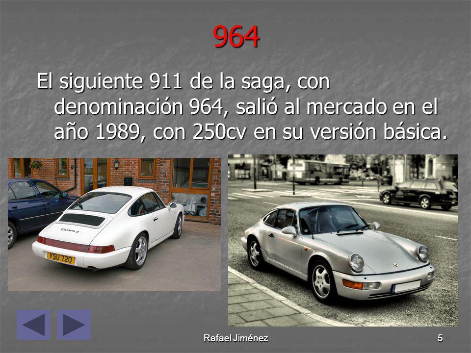 Rafael Jiménez5964 El siguiente 911 de la saga, con denominación 964, salió al mercado en el año 1989, con 250cv en su versión básica.