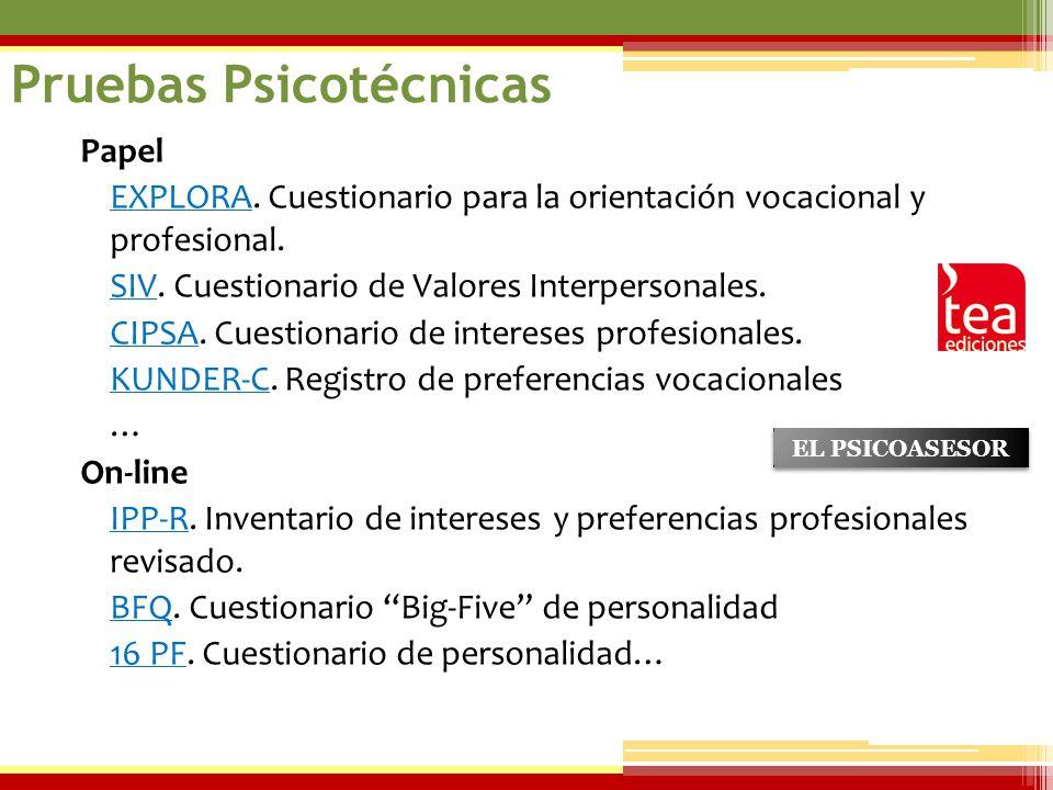 07/06/2014 Papel EXPLORAEXPLORA. Cuestionario para la orientación vocacional y profesional. SIVSIV. Cuestionario de Valores Interpersonales. CIPSACIPS