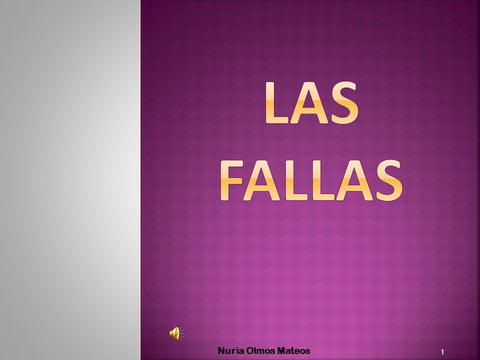 Las Fallas son la semana de fiesta de la ciudad de Valencia.